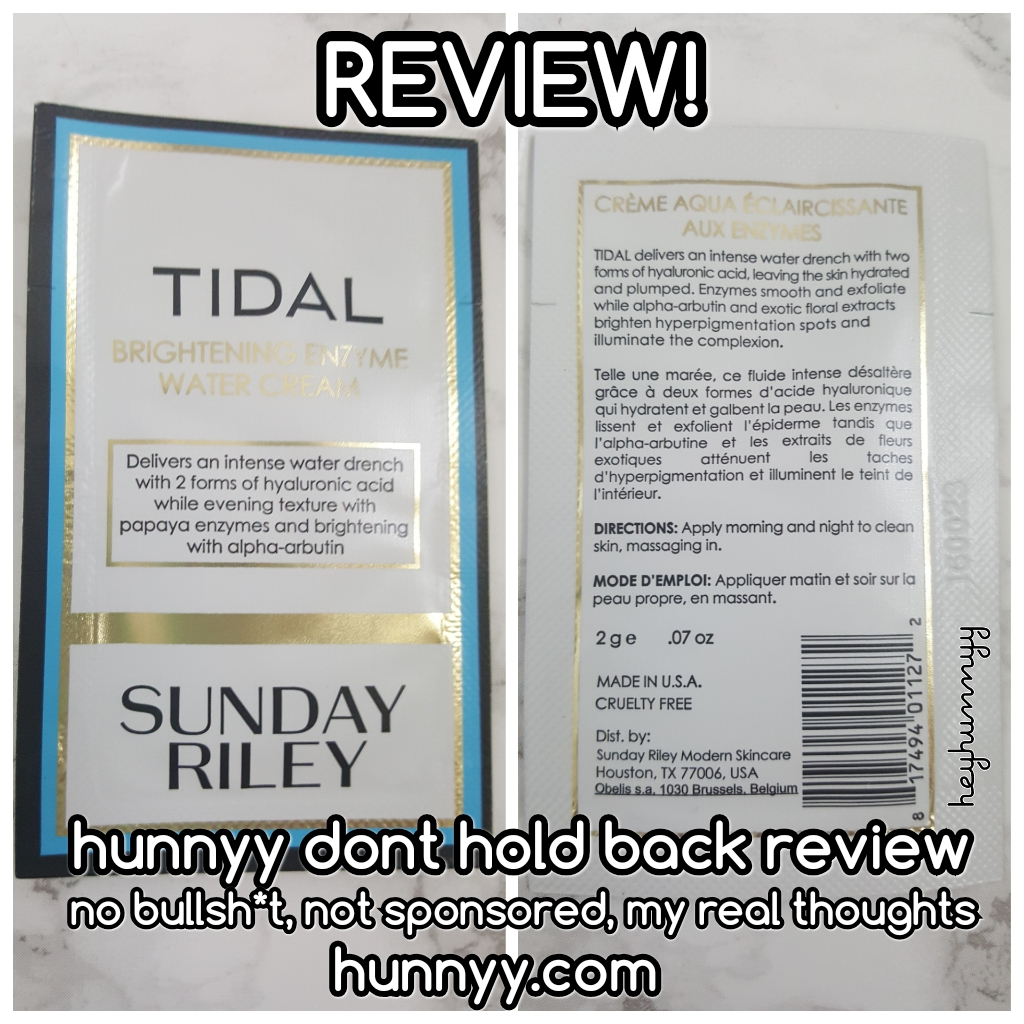 ::REVIEW:: Sunday Riley – Tidal Brightening Enzyme Water Cream!