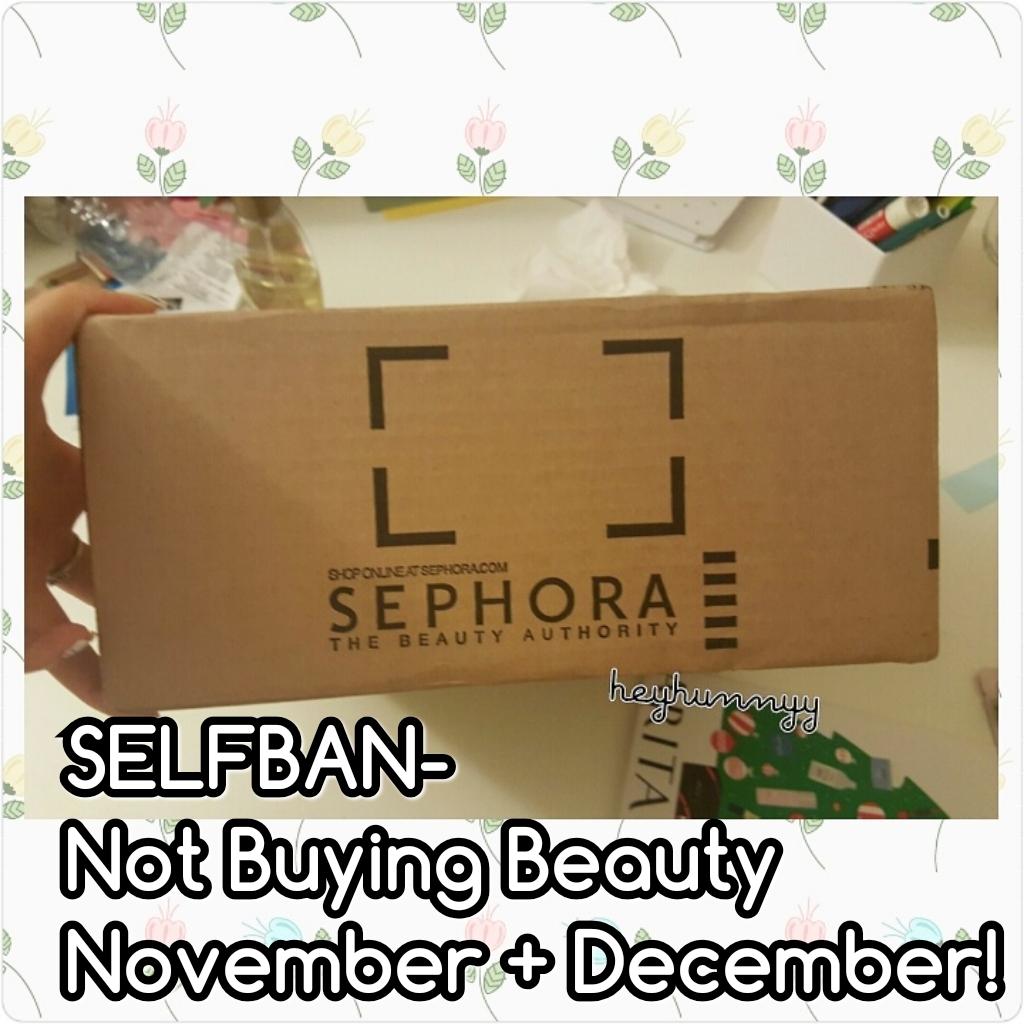 ::SELFBAN:: No Buy Makeup November + December!