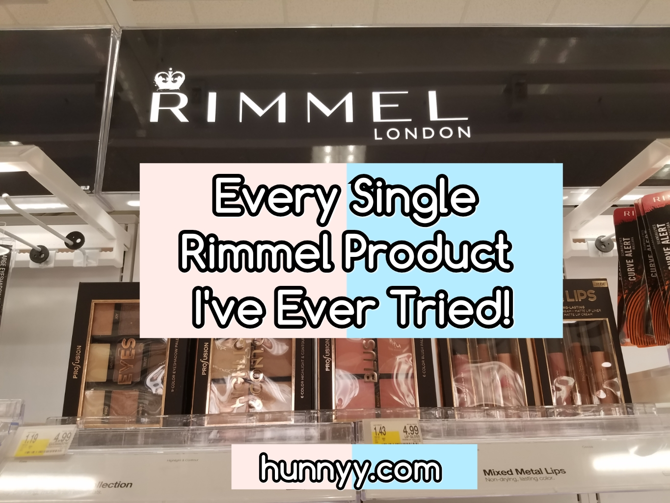 ::HunnyyIndex:: My Rimmel Collection!