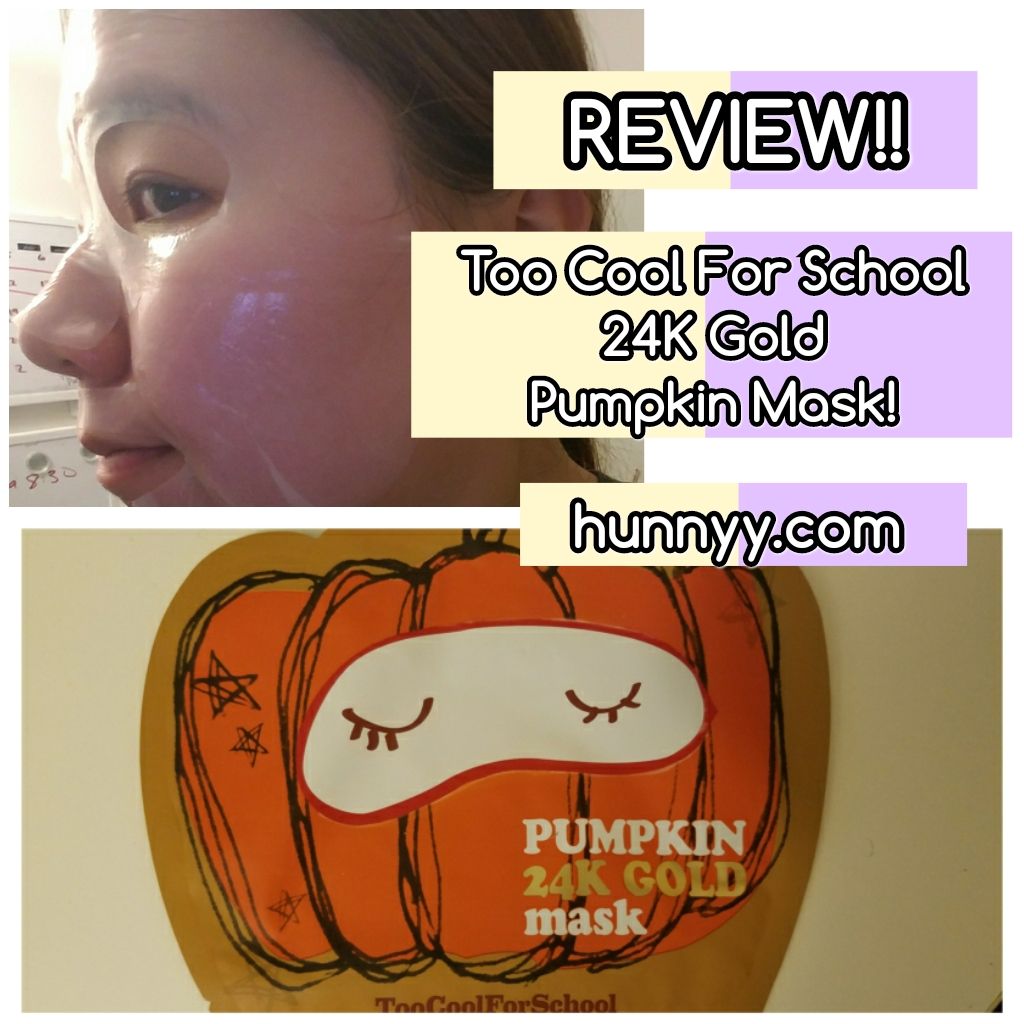 ::REVIEW:: Too Cool For School – Pumpkin 24k Gold Mask!