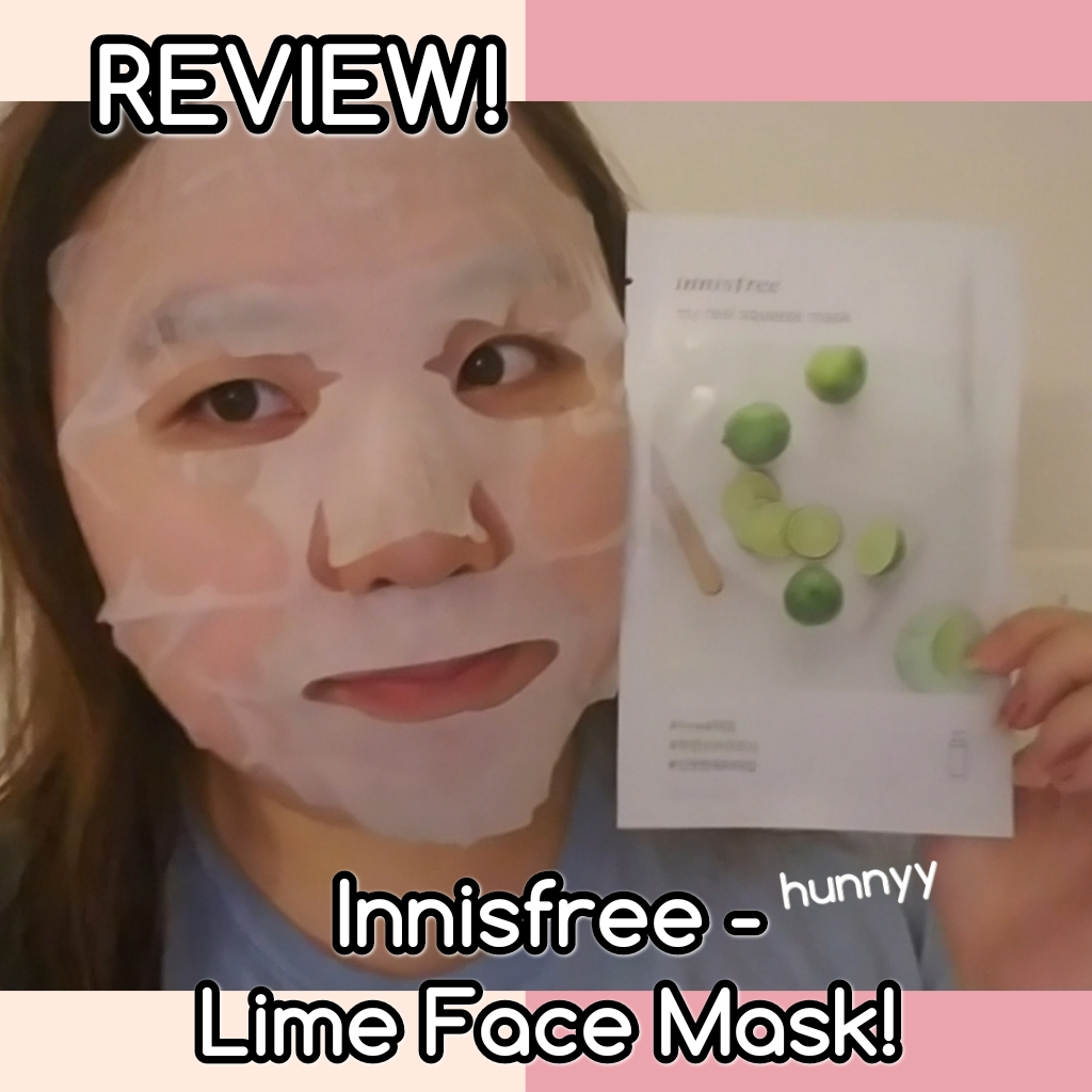 ::REVIEW:: Innisfree – It's Real Squeeze Lime Face Mask!